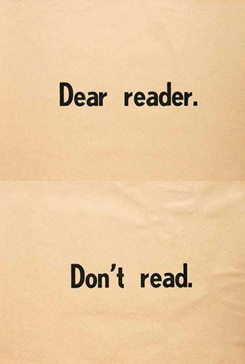 Ulises Carrión: Dear Reader. Don't Read